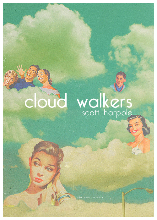 Cloud Walkers / fauxRIOT