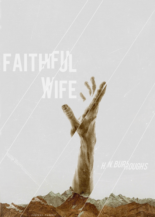Faithful Wife / fauxRIOT