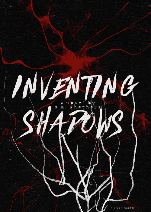 Inventing Shadows /fauxRIOT