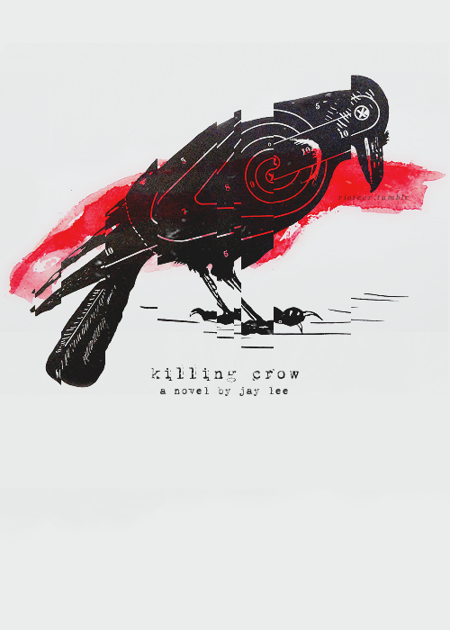 Killing Crow / fauxRIOT