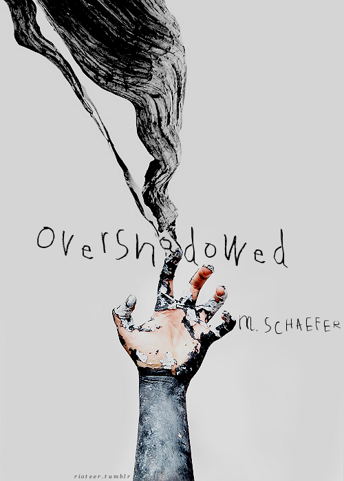 Overshadowed / fauxRIOT